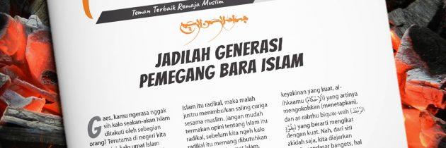 Buletin Teman Surga 040. Jadilah Generasi Pemegang Bara Islam