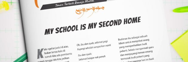 Buletin Teman Surga 061. My School Is My Second Home