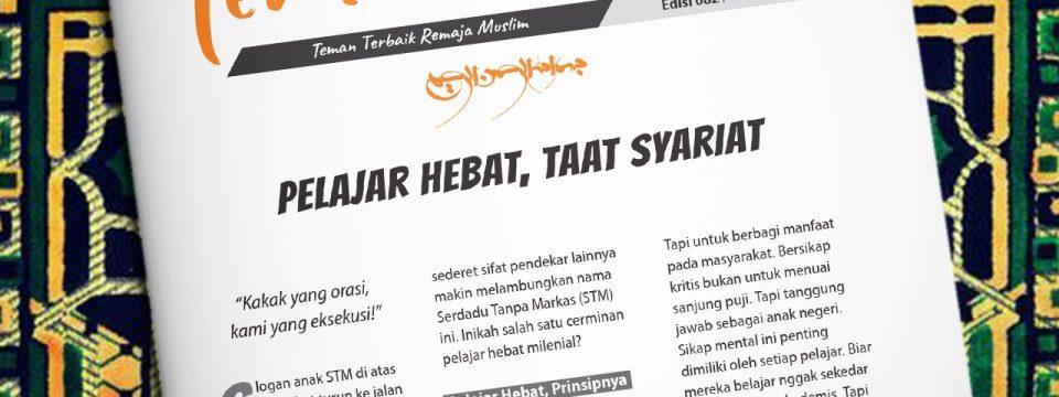 Buletin Teman Surga 082. Pelajar Hebat, Taat Syariat
