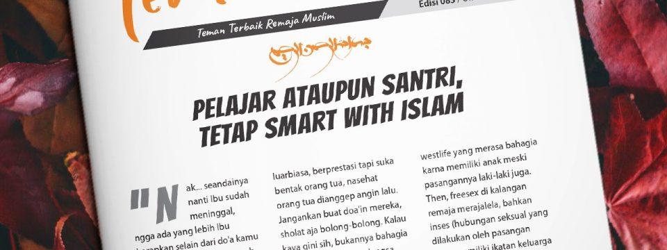 Buletin Teman Surga 083. Pelajar Ataupun Santri, Tetap Smart With Islam