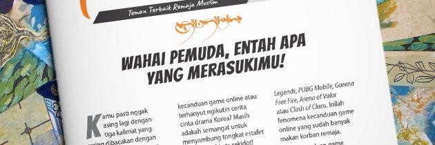 Buletin Teman Surga 086. Wahai Pemuda, Entah Apa Yang Merasukimu!