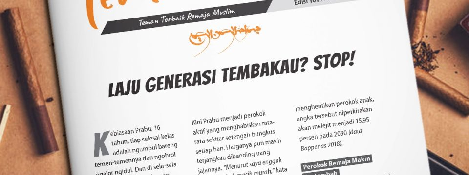 Buletin Teman Surga 101. Laju Generasi Tembakau? STOP!