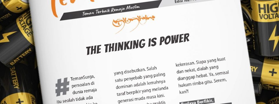 Buletin Teman Surga 102. The Thinking is Power