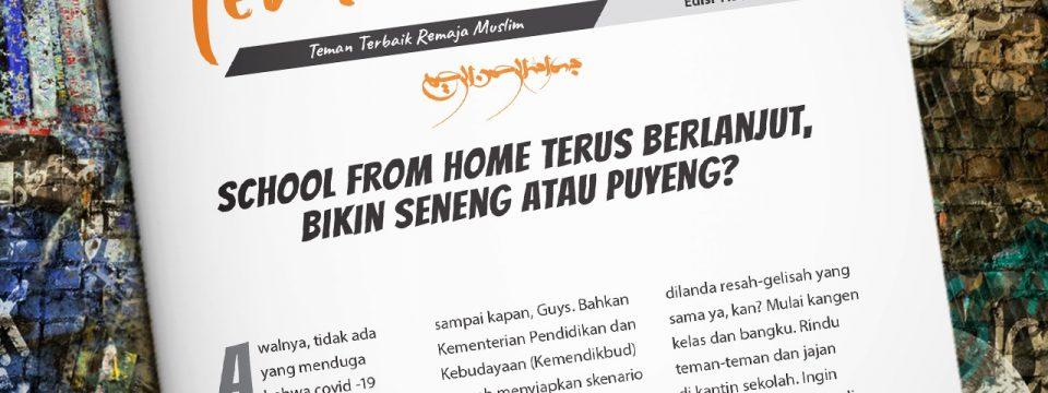 Buletin Teman Surga 112. School From Home Terus Berlanjut, Bikin Seneng atau Puyeng?