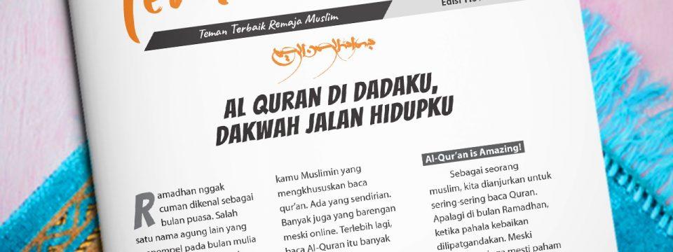 Buletin Teman Surga 113. Al Quran Di Dadaku, Dakwah Jalan Hidupku