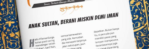 Buletin Teman Surga 134. Anak Sultan, Berani Miskin Demi Iman