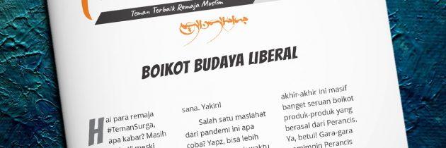 Buletin Teman Surga 140. Boikot Budaya Liberal